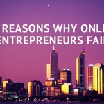 10 Reasons why Online Entrepreneurs Fail